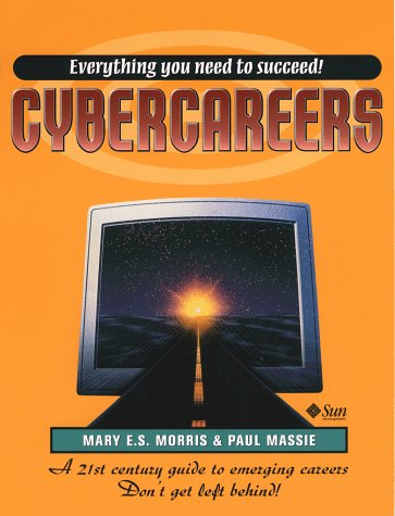 9780137488728: Cybercareers (Sun Microsystems Press)
