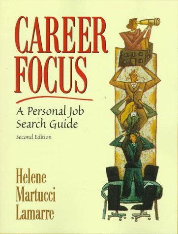 9780137489893: Career Focus: A Personal Job Search Guide (2nd Edition)