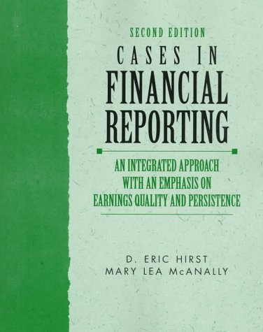 9780137489978: Cases in Financial Reporting: An Integrated Approach with an Emphasis on Earnings and Persistence (Charles T. Horngren Series in Accounting)
