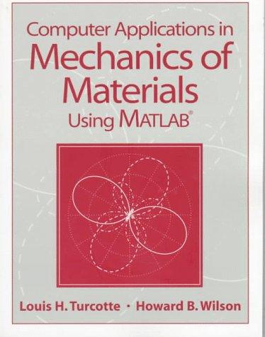 9780137490608: Computer Applications in Mechanics of Materials Using Matlab