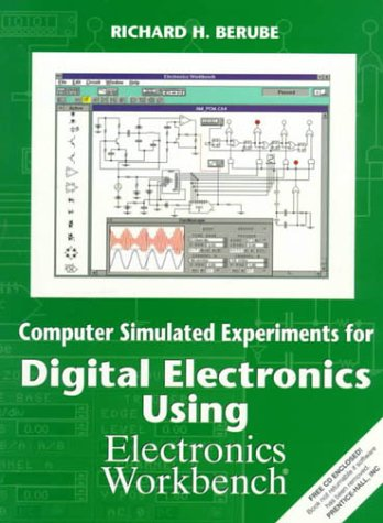 9780137494750: Computer Simulated Experiments for Digital Electronics Using Electronics Workbench