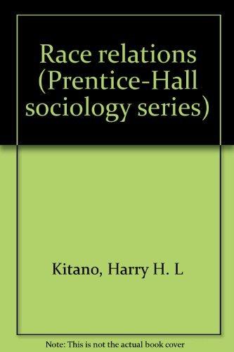 9780137500673: Race relations (Prentice-Hall sociology series)