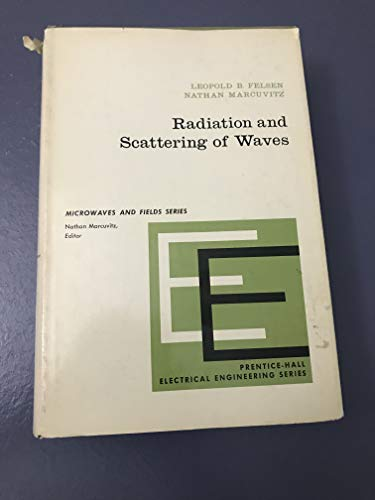 9780137503643: Radiation and Scattering of Waves (Prentice-Hall microwaves and fields series)