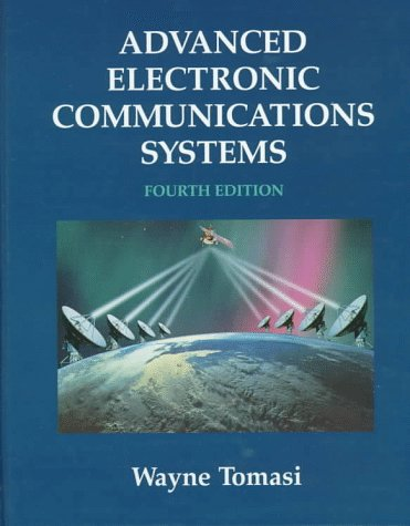 9780137509867: Advanced Electronic Communications Systems