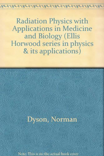 9780137511082: Radiation Physics with Applications in Medicine and Biology