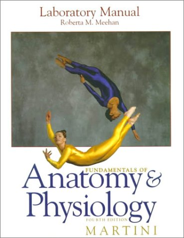 9780137518500: Laboratory Manual for Fundamentals of Anatomy and Physiology (4th Edition)
