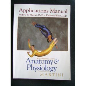 9780137518685: Fundamentals of Anatomy and Physiology: Applications Manual