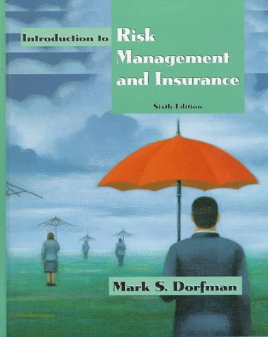 9780137521067: Introduction to Risk Management and Insurance (6th Edition)
