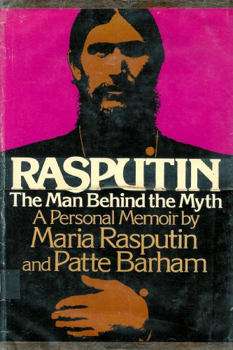 9780137531295: Rasputin the Man Behind the Myth a Personal Memoir