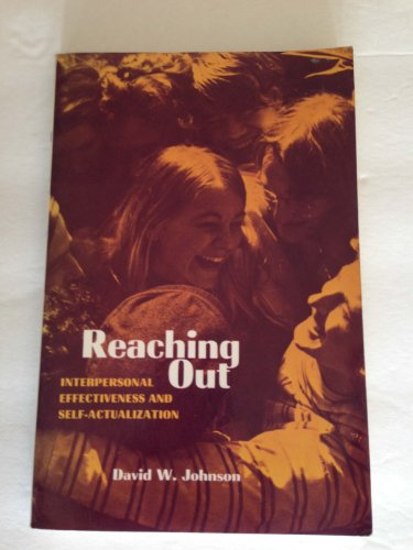 9780137532698: Reaching out: interpersonal effectiveness and self-actualization