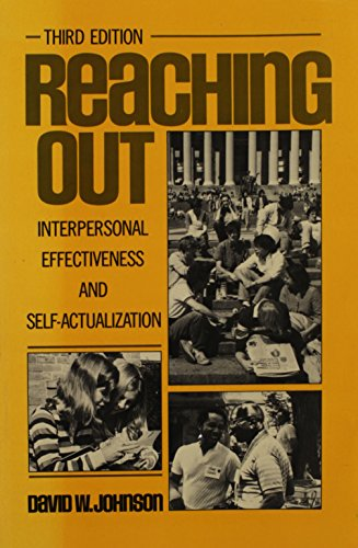 9780137533510: Reaching Out: Interpersonal Effectiveness And Self-actualization