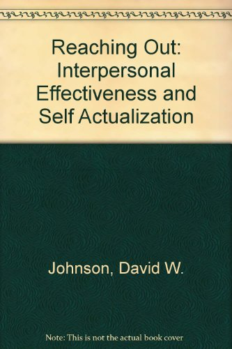 9780137537082: Reaching Out: Interpersonal Effectiveness and Self Actualization