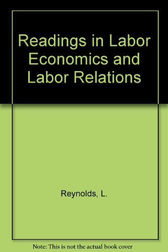 9780137537327: Readings in Labour Economics and Labour Relations