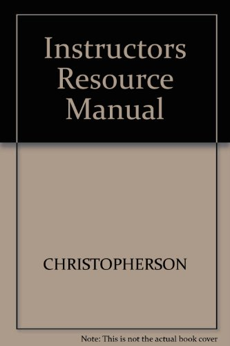 Instructors Resource Manual: CHRISTOPHERSON