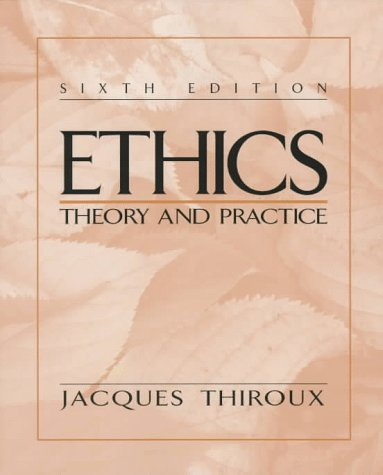 9780137542925: Ethics: Theory and Practice