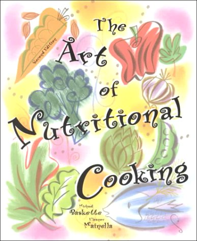 9780137544172: The Art of Nutritional Cooking