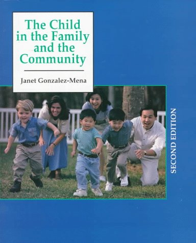 9780137547067: Child in the Family and in the Community, The