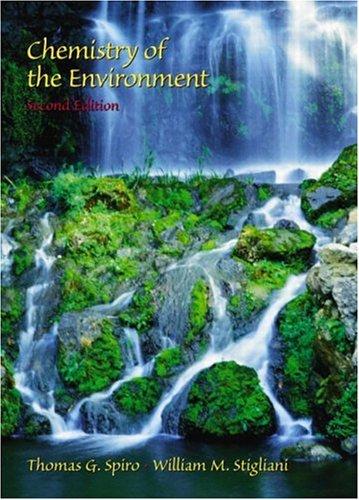 Chemistry of the Environment (2nd Edition): Stigliani, William M., Spiro, Thomas G.