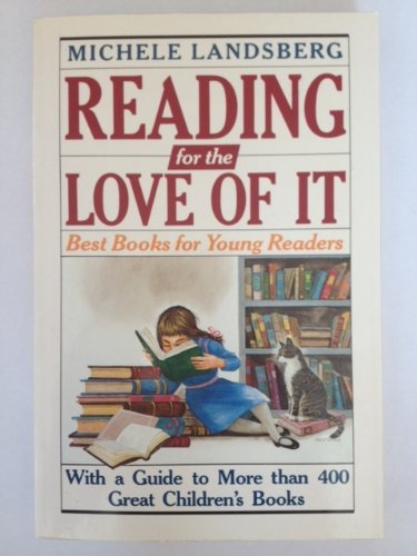 9780137551255: Reading for the Love of It: Best Books for Young Readers