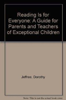 9780137552160: Reading Is for Everyone: A Guide for Parents and Teachers of Exceptional Children