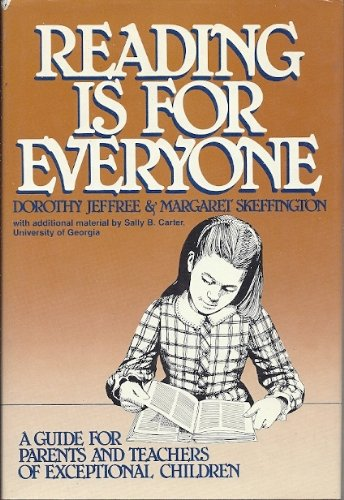 9780137552245: Reading is for everyone: A guide for parents and teachers of exceptional children (Special education series)