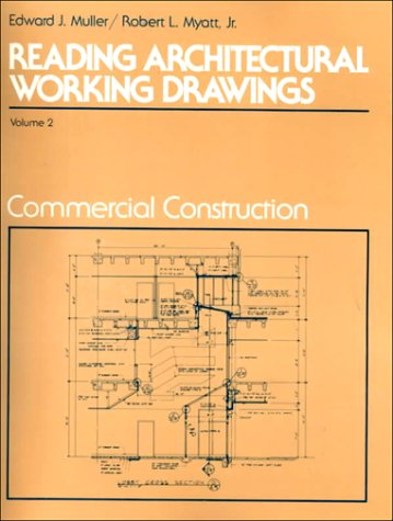 Reading Architectural Working Drawings: Volume 2: Commercial Construction