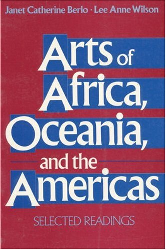 9780137562305: Arts of Africa, Oceania, and the Americas: Selected Readings