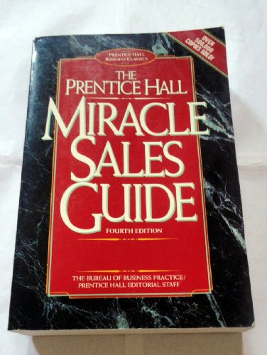9780137562633: The Prentice Hall Miracle Sales Guide (Business Classics (Paperback Prentice Hall))