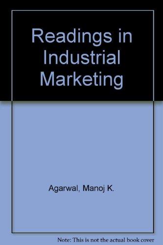Readings in Industrial Marketing: Manoj K. Agarwal,