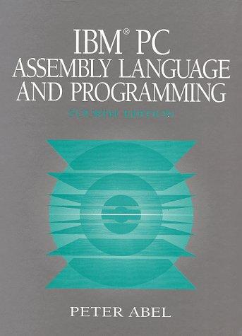 9780137566105: IBM PC Assembly Language and Programming