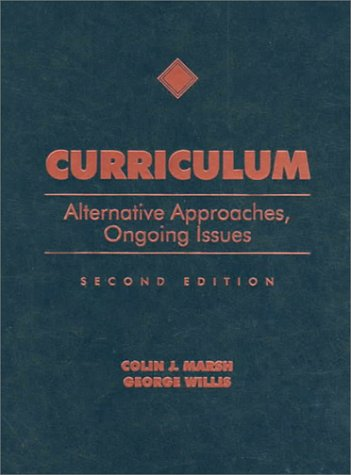 9780137570713: Curriculum: Alternative Approaches, Ongoing Issues (2nd Edition)