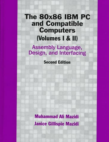 9780137585090: The 80x86 IBM PC and Compatible Computers: Vol I & II