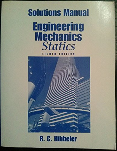 9780137585823: By R.C. Hibbler Solutions Manual, Engineering Mechanics, Statics (Statics) (eigth) [Paperback]