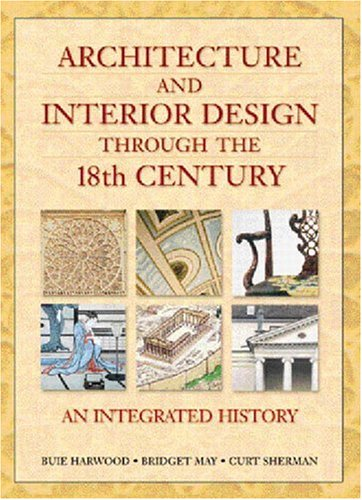 9780137585908: Architecture and Interior Design through the 18th Century: An Integrated History
