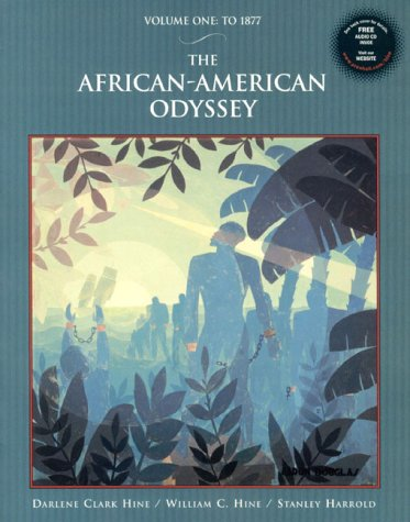 The African-American Odyssey, Volume I: To 1877 with Audio CD