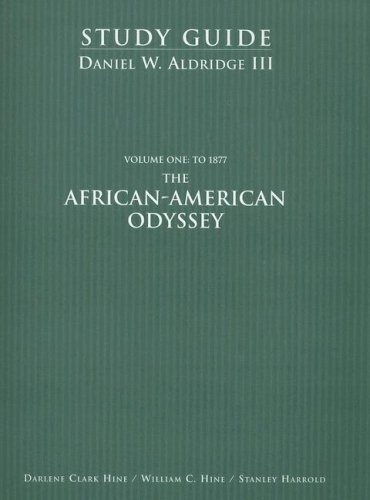 The African-American Odyssey: Volume 1: To 1877: Hine, Board of