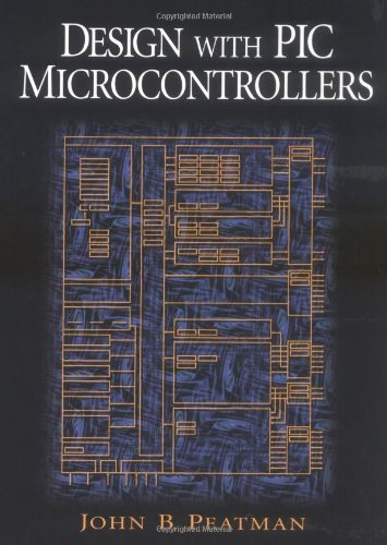 9780137592593: Design with PIC Microcontrollers