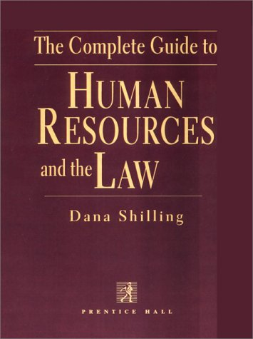 9780137595808: The Complete Guide to Human Resources and the Law (Complete Guide to Human Resources & the Law)