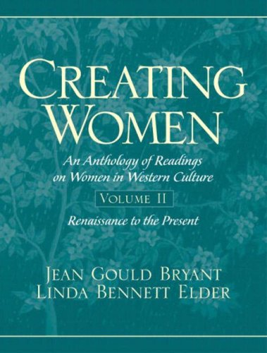 9780137596300: Creating Women: Renaissance to the Present v. 2: An Anthology of Readings on Women in Western Culture