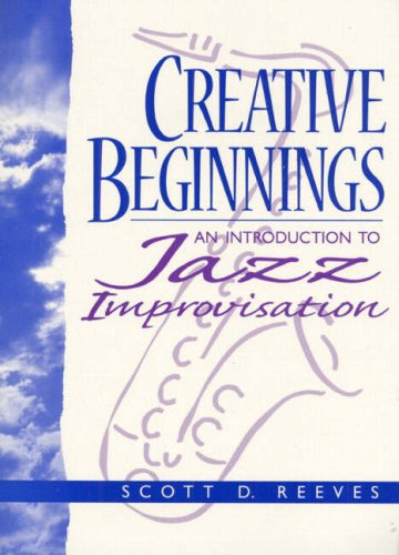 9780137600830: Creative Beginnings: An Introduction to Jazz Improvisation (Book & CD)