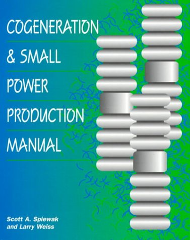 9780137601417: Cogeneration and Small Power Production Manual