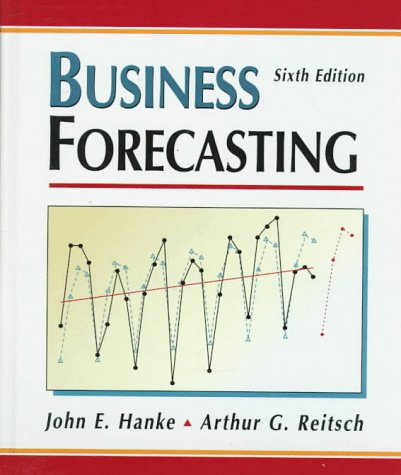 9780137607457: Business Forecasting (6th Edition)