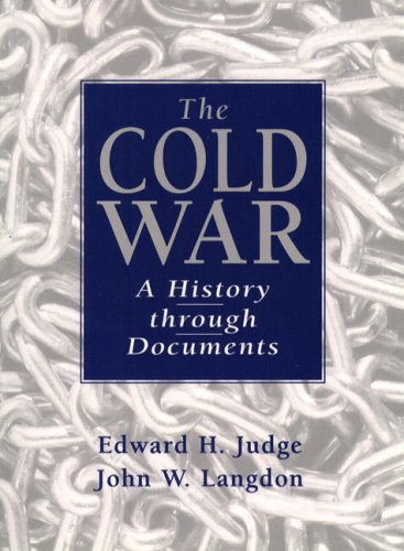 9780137612895: The Cold War: A History Through Documents
