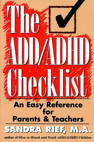 9780137623952: The ADD ADHD Checklist: An Easy Reference for Parents and Teachers (J-B Ed: Checklist)
