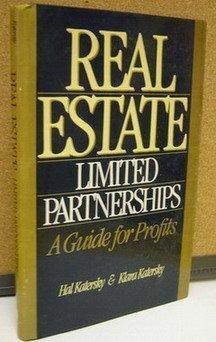 Real Estate Limited Partnerships: Katersky, Hal; Katersky,