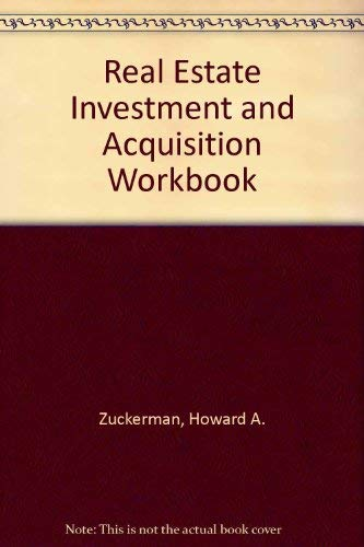 9780137625840: The Real Estate Investment and Acquisition Workbook