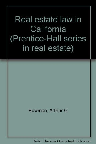 9780137640355: Real estate law in California (Prentice-Hall series in real estate)