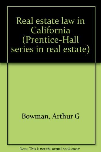 9780137640430: Real estate law in California (Prentice-Hall series in real estate)