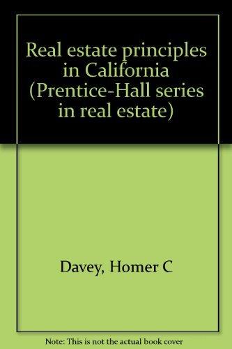 9780137656851: Real estate principles in California (Prentice-Hall series in real estate)