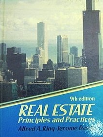 Real Estate Principles and Practices: Alfred A. Ring;